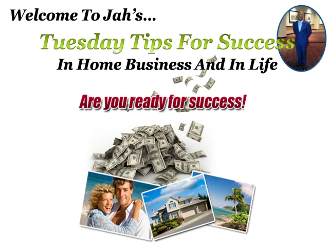 Jah Tuesday Tips For Success