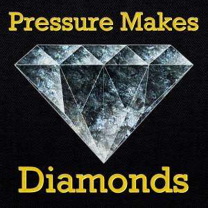 P ressure Creates Diamonds
